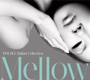 Ballad Collection Mellow Best of